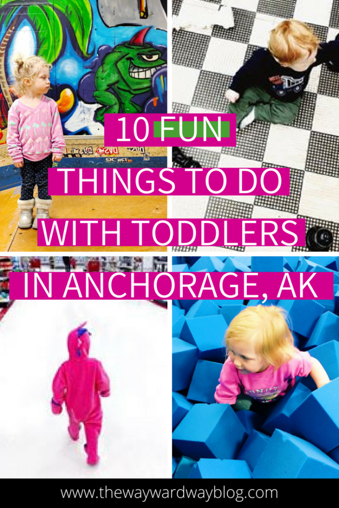 10 Fun Things To Do With Toddlers In Anchorage Alaska Indoor